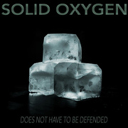 "26th Aug 2015 - well - it's at least partly ""solid oxygen"", right?  ;p"