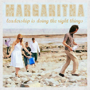 11th Jan 2012 - MARGARITHA - leadership is doing the right things 25.01.17