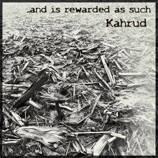 "Album Cover Challenge: Kahrud - ""... and is rewarded as such"" by lsquared"