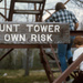 Mount Tower At Own Risk