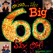 16th Nov 2017 - The BIG 60!!!