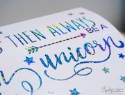7th Jan 2018 - … always be a unicorn…