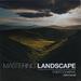 Mastering Landscape