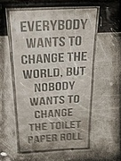 16th May 2018 - Everyone wants to change the world....