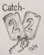 1st May 2019 - Catch-22