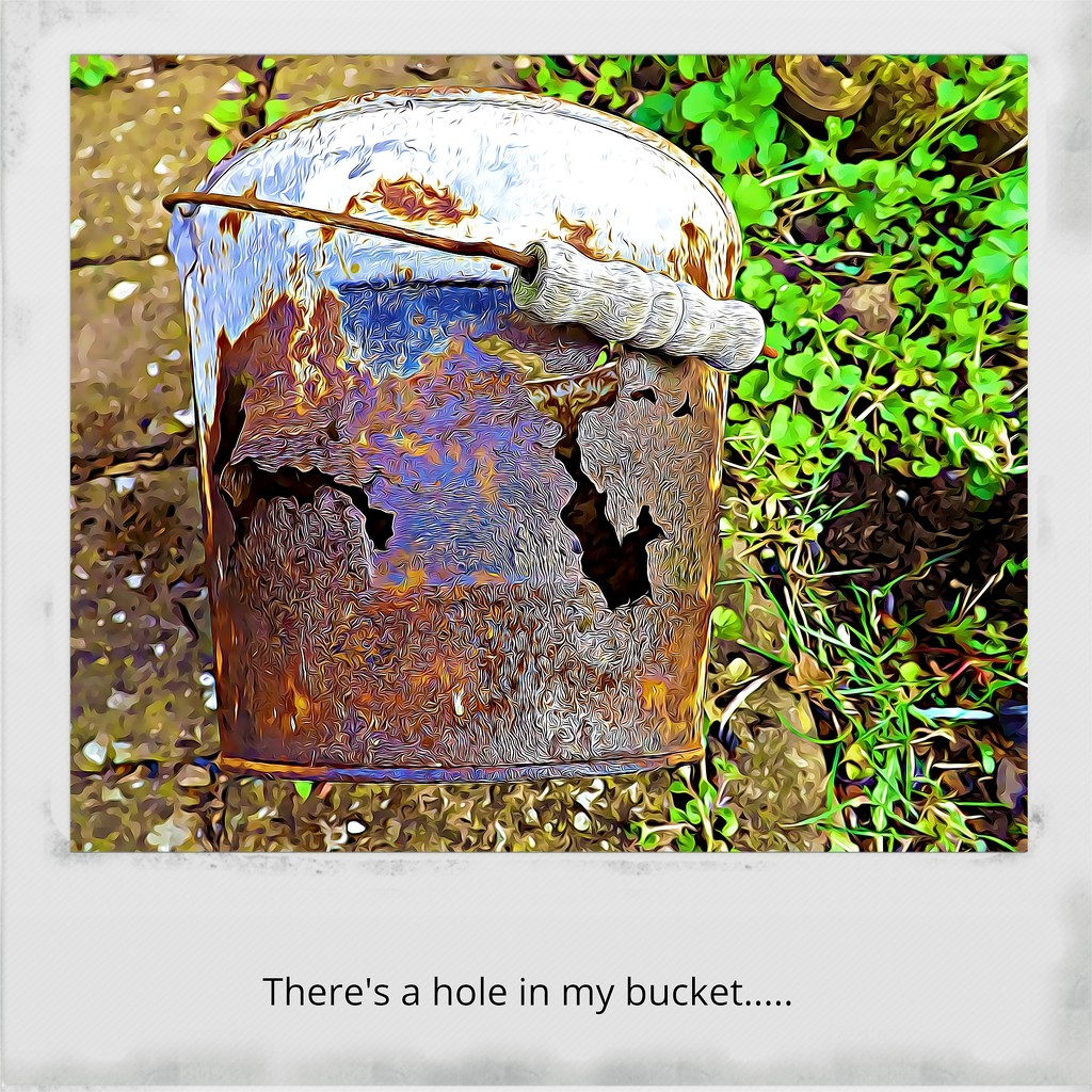 There's a hole in my bucket.... by ajisaac