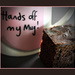 Hands of my mug ... ha ha and cake          (Best on black.)